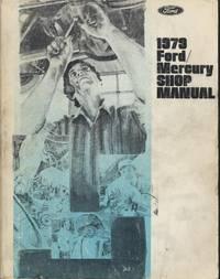 1979 Ford / Mercury Shop Manual