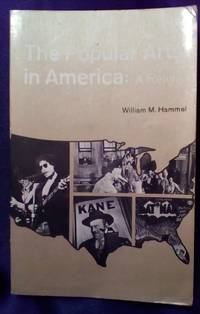 The Popular Arts in America: A Reader
