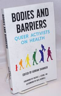 image of Bodies and Barriers: Queer Activists on Health