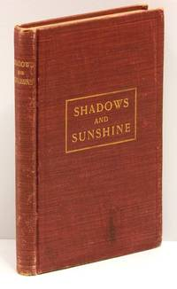 SHADOW AND SUNSHINE [cover title SHADOWS AND SUNSHINE]