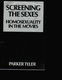 image of Screening the Sexes: Homosexuality in the Movies SEPARATE PHOTOGRAPH  INCLUDED