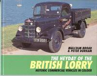 The Heyday of the British Lorry.