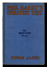 PHIL HARDY'S GREATEST TEST: Bound to Win Series #3.