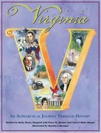 Virginia : An Alphabetical Journey Through History