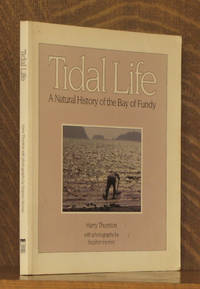 TIDAL LIFE A NATURAL HISTORY OF THE BAY OF FUNDY