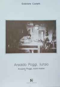 Ansaldo Poggi, Luitaio/Ansaldo Poggi, Violin-Maker