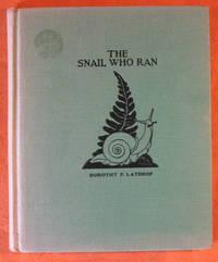 The Snail Who Ran