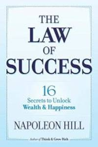 image of The Law of Success: 16 Secrets to Unlock Wealth and Happiness