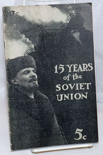 New York: Friends of the Soviet Union, 1932. Pamphlet. 30p., wraps slightly worn, pencil check marks...