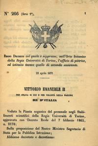 col quale è soppresso, nell\'Orto botanico della Regia Università di Torino, l\'ufficio di pittrice, ed istituito invece quello di secondo assistente.