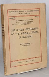 image of The physical anthropology of the Seminole Indians of Oklahoma. With an introduction by Corrado Gini