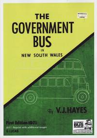 image of The Government Bus in New South Wales: 2017 Reprint with Additional Images