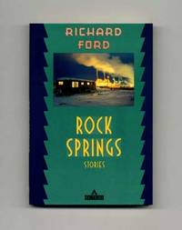 image of Rock Springs: Stories  - 1st Edition/1st Printing