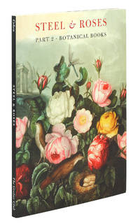 Steel & Roses. American Prints in the Hersh Cohen Collection & Botanical Books in the Fern Cohen Collection.