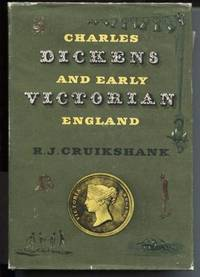 Charles Dickens and Early Victorian England