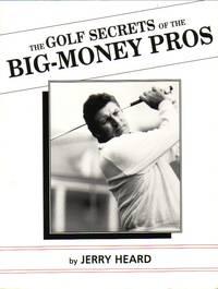 image of Golf Secrets Of The Big Money Pros
