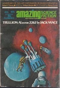 "AMAZING Science Fiction: June 1973 (""Trullion - Alastor: 2262"")"