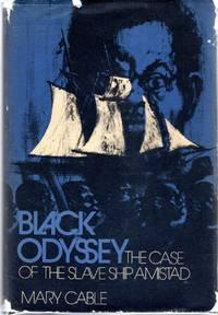 Black Odyssey: The Case of the Slave Ship Amistad