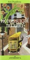 ARTO PAASILINNA - PICCOLI SUIC
