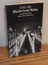 image of Macht Geist Wahn.  Kontinuitäten Deutschen Denkens