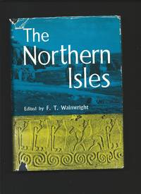 The Northern Isles by  F.T. ( Edited by ): WAINWRIGHT  - First edition  - from Tom Coleman (SKU: 10479)