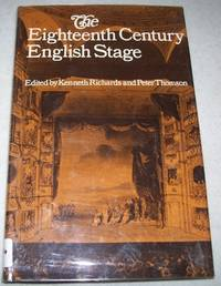 Essays on the Eighteenth Century English Stage: The Proceedings of a Symposium Sponsored by the Manchester University Department of Drama