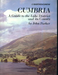 Cumbria: A Guide to the Lake District and its County