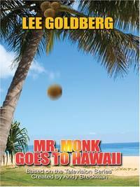 Mr. Monk Goes to Hawaii (Thorndike Large Print)