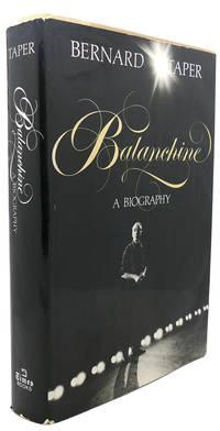 BALANCHINE :  A Biography