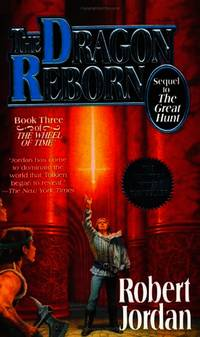 image of The Dragon Reborn: Book Three of 'the Wheel of Time': 3/12