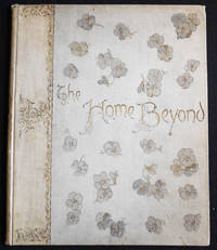 image of The Home Beyond by Charlotte Murray and Others: A Devotional Text-Book for the Days of the Month