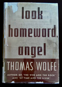 Look Homeward Angel by  Thomas Wolfe  - First Edition  - 1st thus  - from civilizingbooks (SKU: 1011FIL50-0471)