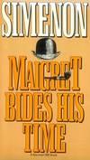 image of Maigret Bides His Time