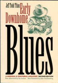 image of Early Downhome Blues: A Musical And Cultural Analysis