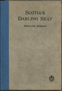 SCOTIA'S DARLING SEAT, 1875-1925