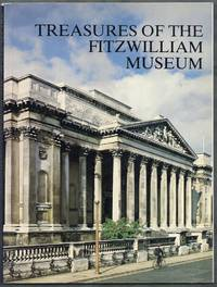 Treasures of the Fitzwilliam Museum.  An illustrated souvenir of the collections