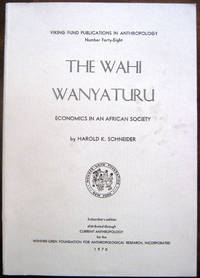 The Wahi Wanyaturu: Economics in an African Society