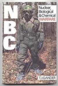 NUCLEAR, BIOLOGICAL & CHEMICAL WARFARE.  (NBC)