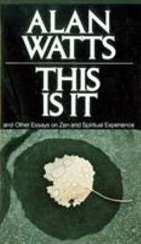 image of This Is It: and Other Essays on Zen and Spiritual Experience