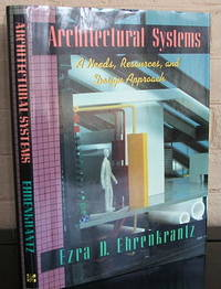 Architectural Systems: A Needs, Resources, and Design Approach