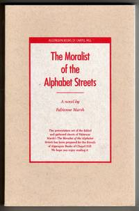 The Moralist of the Alphabet Streets [COLLECTIBLE LIMITED EDITION PRESENTATION COPY]