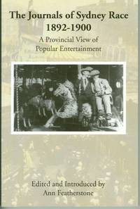 Journals of Sydney Race 1892-1900 - A Provincial View of Popular Entertainment