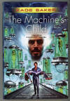 image of THE MACHINE'S CHILD