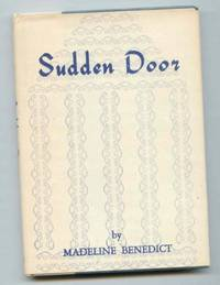 Sudden Door by  Madeline Benedict - Hardcover - No Additional Printings Indicated - 1960 - from Ravenroost Books (SKU: 542)