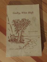 image of Goodbye, White Bluffs