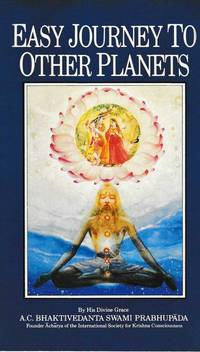 Easy Journey to Other Planets by Practice of Supreme Yoga