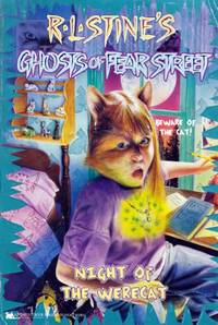 Night of the Werecat (R.L. Stine's Ghosts of Fear Street #12)