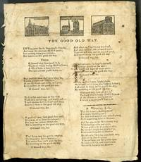 The Good Old Way [with] A Virtuous Life [Broadside Ballad]