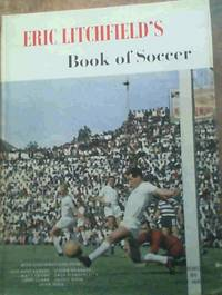 Eric Litchfield's Book of Soccer