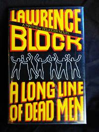 A Long Line of Dead Men (Matthew Scudder) by Lawrence Block - First Edition - 1994-03-03 - from Mutiny Information Cafe (SKU: 126406)